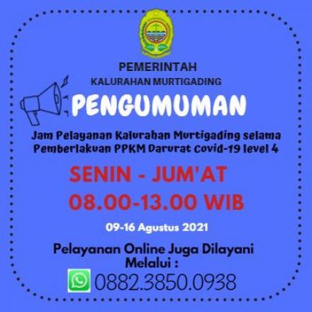 Informasi Jam Pelayanan Kalurahan Murtigading Selama PPKM Darurat